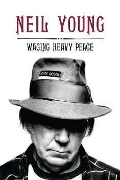 Neil Young - Waging Heavy Peace
